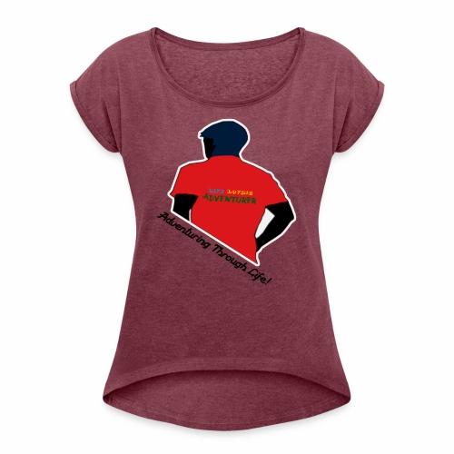 Life Loving Adventurer - Women's Roll Cuff T-Shirt