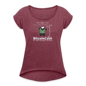 Bitcoin Cash RFC 1925 (7a) Green logo - Women's Roll Cuff T-Shirt