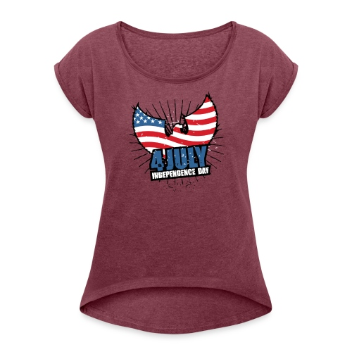 independence day - Women's Roll Cuff T-Shirt