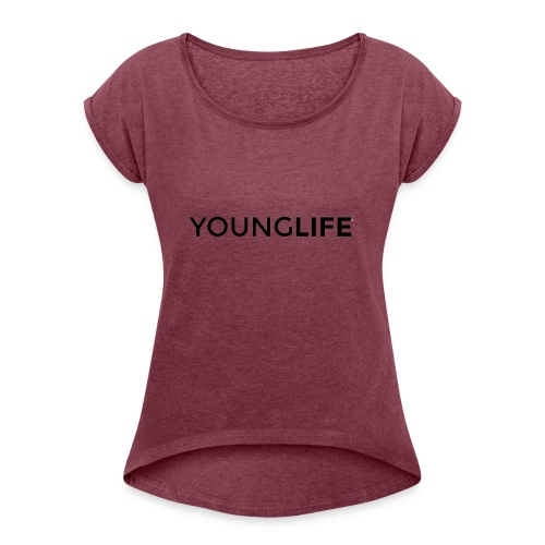 Young Life logo (text)(black) - Women's Roll Cuff T-Shirt