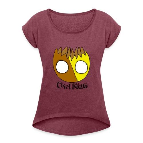 Owl Man T Shirt - Women's Roll Cuff T-Shirt