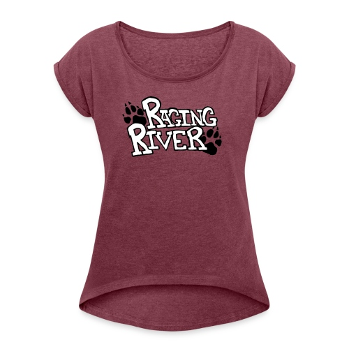 Raging River - Women's Roll Cuff T-Shirt