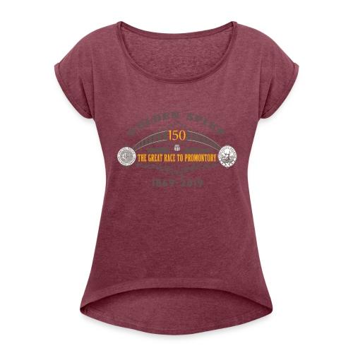Golden Spike Version 1 - Women's Roll Cuff T-Shirt