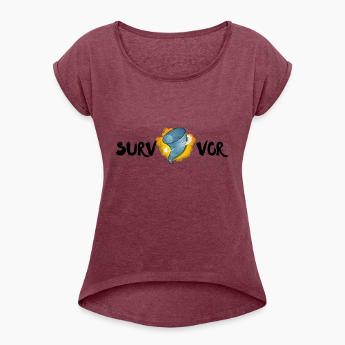 Survivor - Women's Roll Cuff T-Shirt