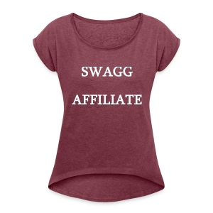 Swagg Affiliate White - Women's Roll Cuff T-Shirt