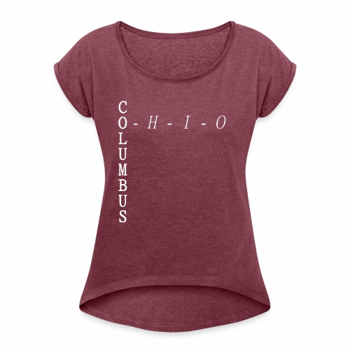 Columbus, Ohio T-shirt - Women's Roll Cuff T-Shirt