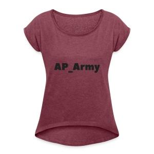 AP_Army hoddies - Women's Roll Cuff T-Shirt