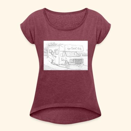 Our ClassC Ride - Women's Roll Cuff T-Shirt