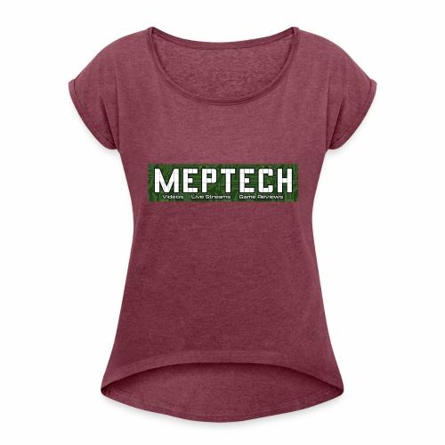 MepTech YTG Logo - Women's Roll Cuff T-Shirt