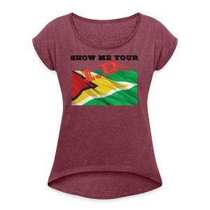 Show Me Your I D Guyana - Women's Roll Cuff T-Shirt