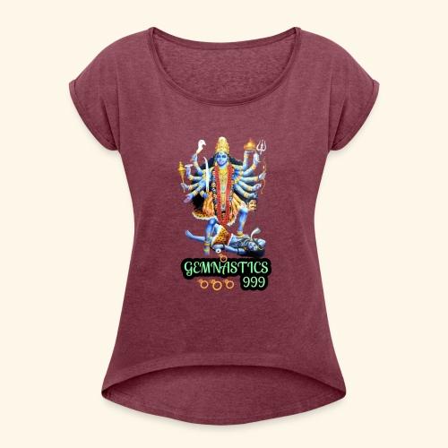 Kali & Shiva - Women's Roll Cuff T-Shirt