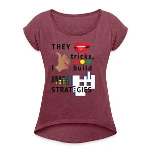Strategies - Women - Women's Roll Cuff T-Shirt