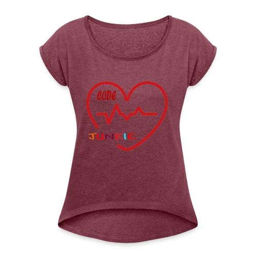 code junkie - Women's Roll Cuff T-Shirt