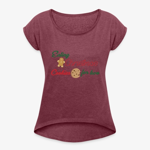Christmas Cookies - Women's Roll Cuff T-Shirt