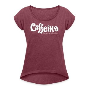 OG Caff White - Women's Roll Cuff T-Shirt