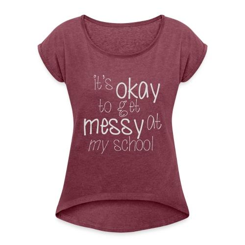 School Pride - Women's Roll Cuff T-Shirt