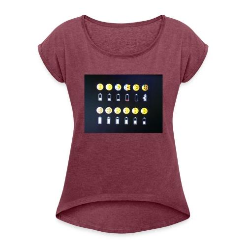 Battery life !?!!! - Women's Roll Cuff T-Shirt