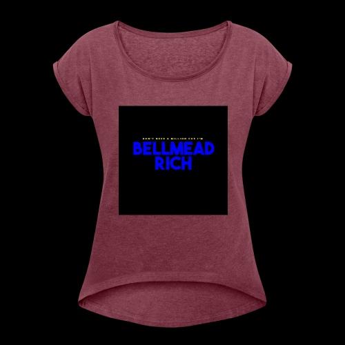Bellmead Rich - Women's Roll Cuff T-Shirt