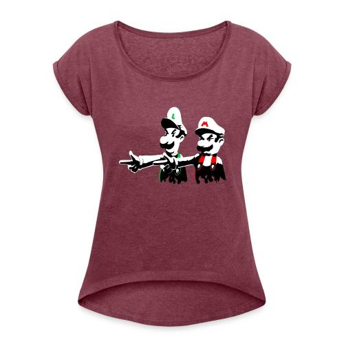 Hot Situation - Women's Roll Cuff T-Shirt