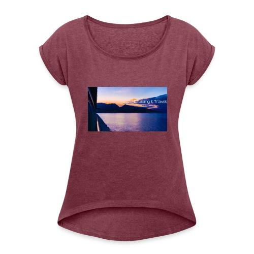 Maui Cruising It Travel - Women's Roll Cuff T-Shirt