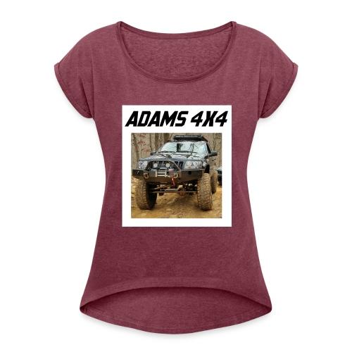 Adams4x4_Tshirt_1 - Women's Roll Cuff T-Shirt