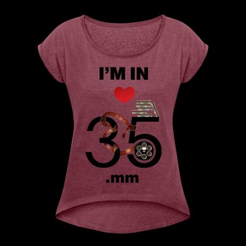 35mm - Women's Roll Cuff T-Shirt