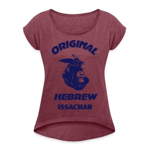 ISSACHAR - Women's Roll Cuff T-Shirt