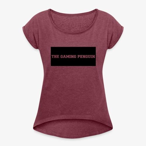 TheGamingPenguin Rectangle logo - Women's Roll Cuff T-Shirt