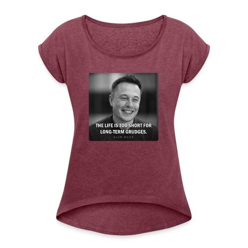 Elon Musk - Women's Roll Cuff T-Shirt