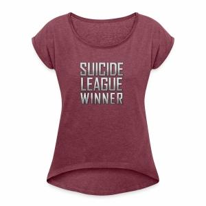 League Winner - Women's Roll Cuff T-Shirt