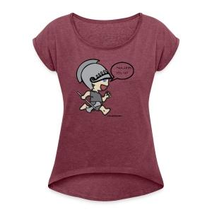 BABY berserker - Women's Roll Cuff T-Shirt