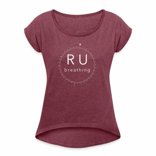 ru-breathing compass rose white - Women's Roll Cuff T-Shirt