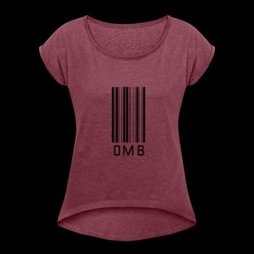 Omb-barcode - Women's Roll Cuff T-Shirt
