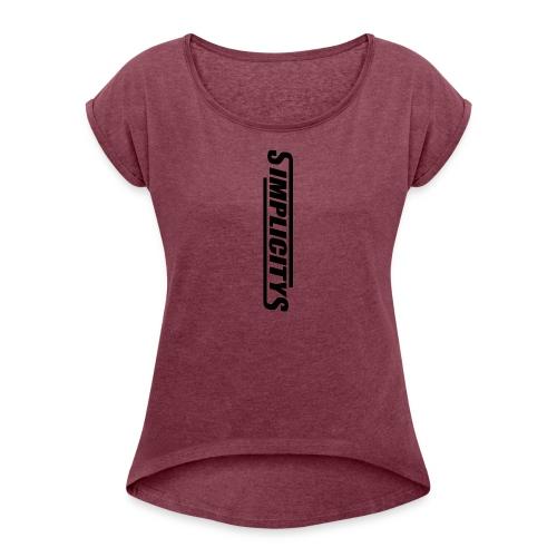 SimplicityS - Women's Roll Cuff T-Shirt