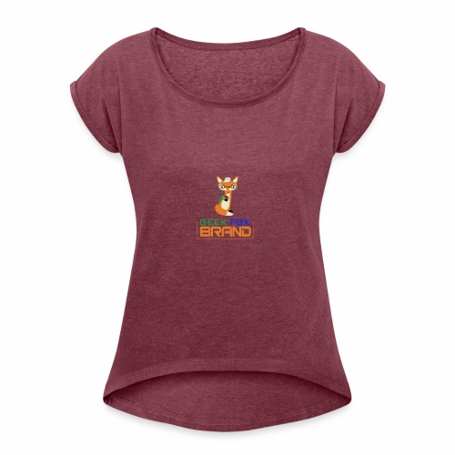 GEEK FOX BRAND - Women's Roll Cuff T-Shirt