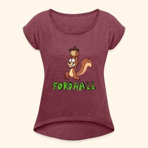 squirrel fordhall1 - Women's Roll Cuff T-Shirt