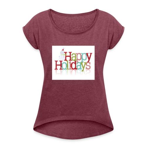 Happy Holidays - Women's Roll Cuff T-Shirt