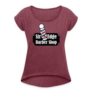 Str8 Edge Logo - Women's Roll Cuff T-Shirt