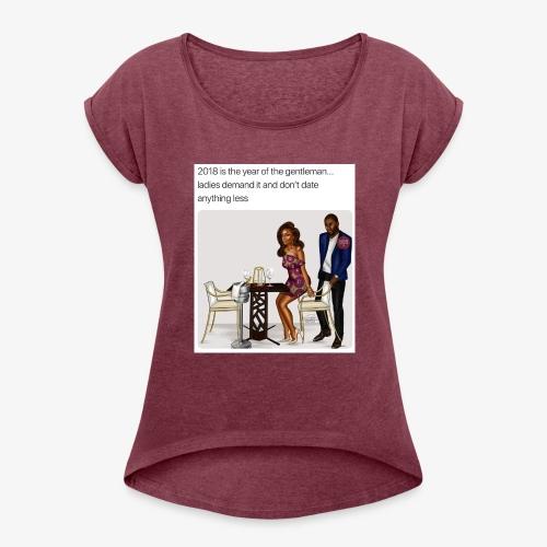 Classy lady - Women's Roll Cuff T-Shirt