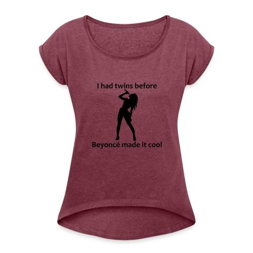 Beyonce - Women's Roll Cuff T-Shirt