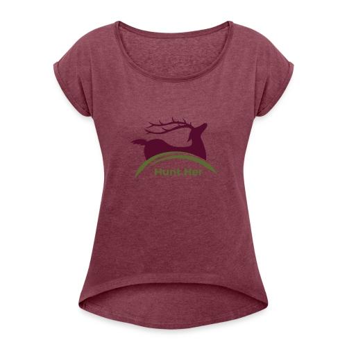 HuntHER Gear - Women's Roll Cuff T-Shirt