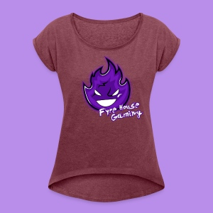 FyreHouseGaming - Women's Roll Cuff T-Shirt