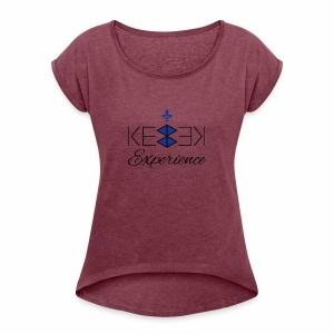Kebek Experience - Women's Roll Cuff T-Shirt