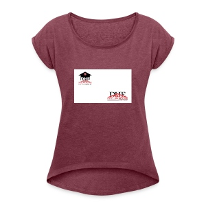 DollarHouseEntertainment - Women's Roll Cuff T-Shirt