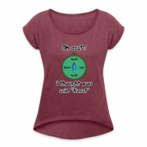 Weast - Women's Roll Cuff T-Shirt