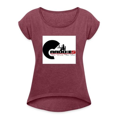 caaddies - Women's Roll Cuff T-Shirt