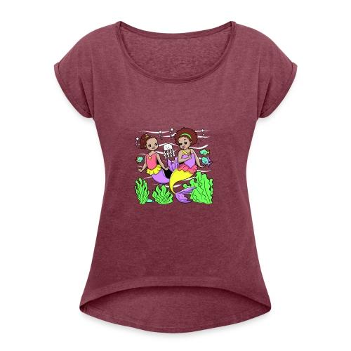 Mermaids - Women's Roll Cuff T-Shirt