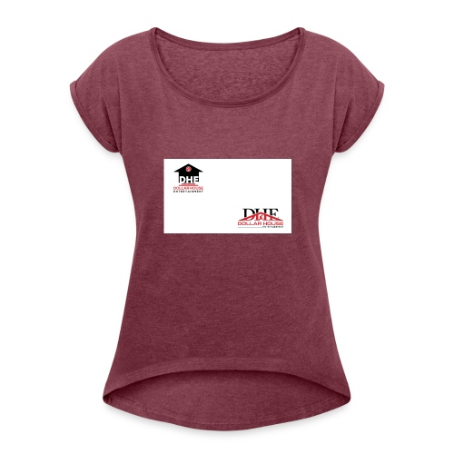 DollarHouseEntertainment - Women's Roll Cuff T-Shirt
