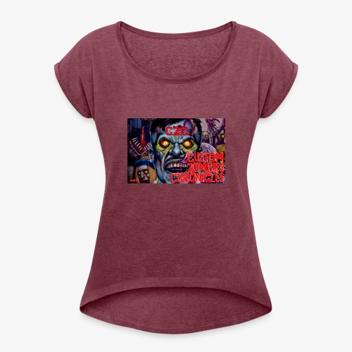 Custom Zombies Chonicles - Women's Roll Cuff T-Shirt
