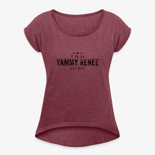 Tammy Renee Logo - Women's Roll Cuff T-Shirt
